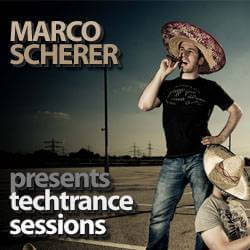 24.04.2011 Marco Scherer presents Techtrance Sessions Podcast