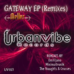 23.08.2011 Meller - Gateway Remix EP released at UrbanVibe Records