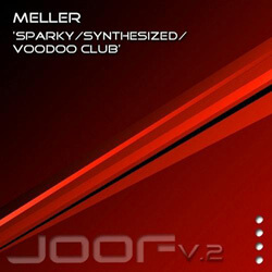 04.10.2011 Sparky EP by Meller released on Joof Records
